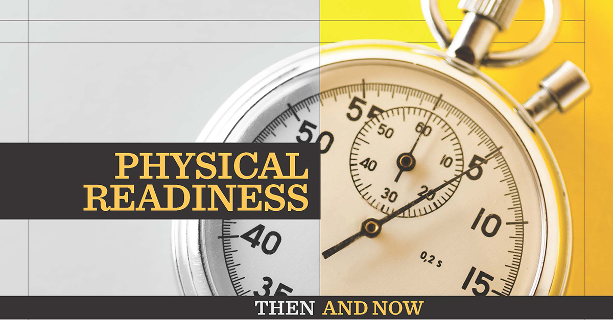 Physical Readiness - Then And Now